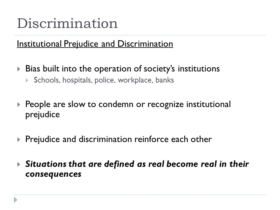 Discrimination Institutional Prejudice and Discrimination