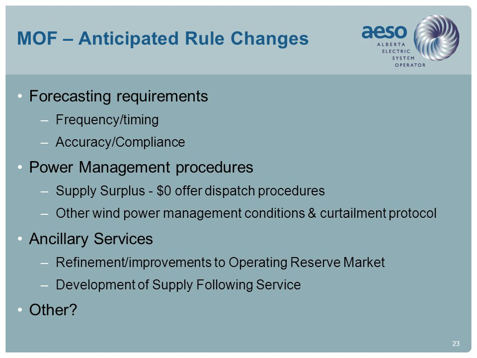 MOF – Anticipated Rule Changes