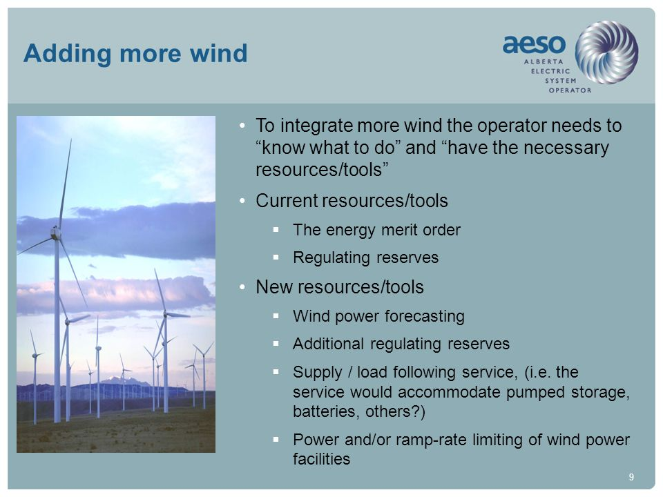 Adding more wind To integrate more wind the operator needs to know what to do and have the necessary resources/tools