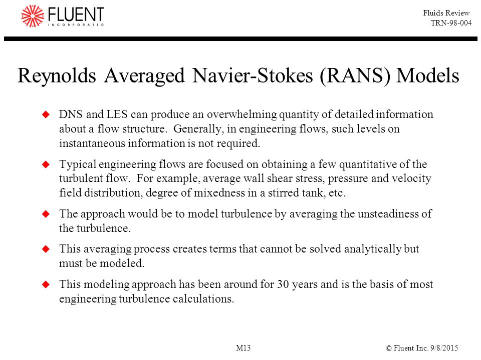 Reynolds Averaged Navier-Stokes (RANS) Models