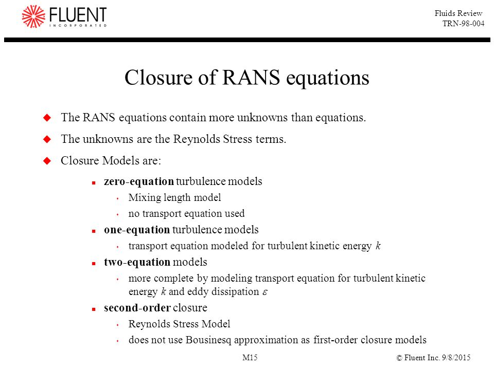 Closure of RANS equations