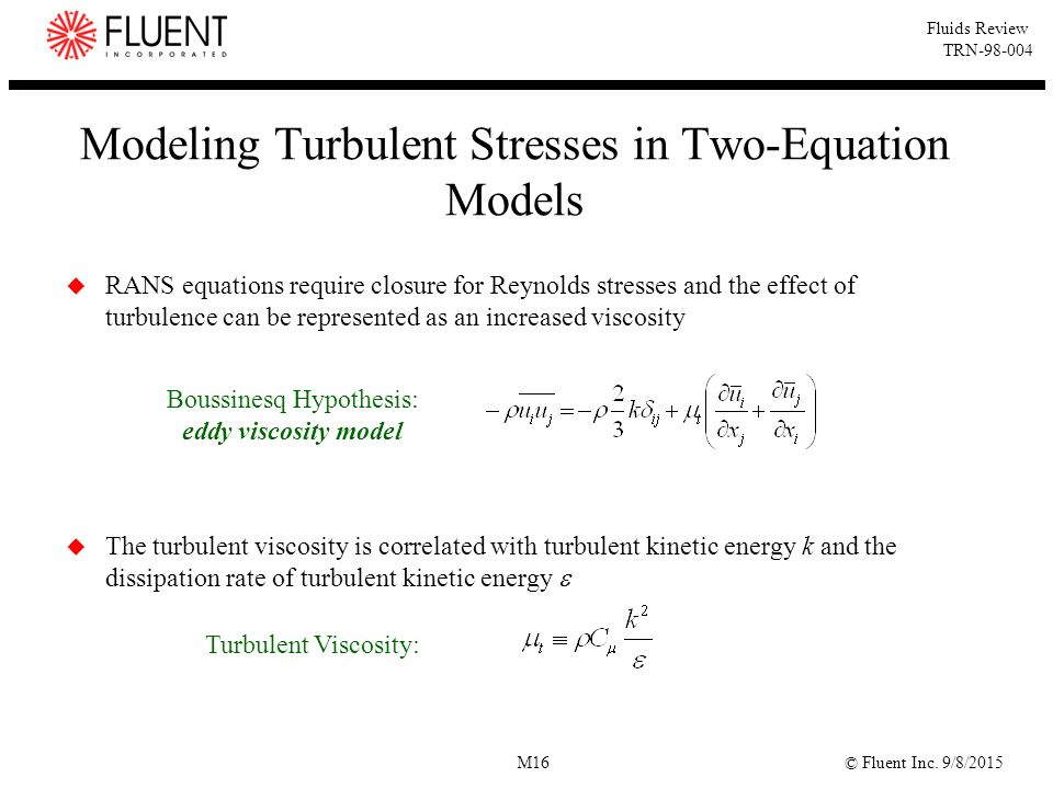 Modeling Turbulent Stresses in Two-Equation Models
