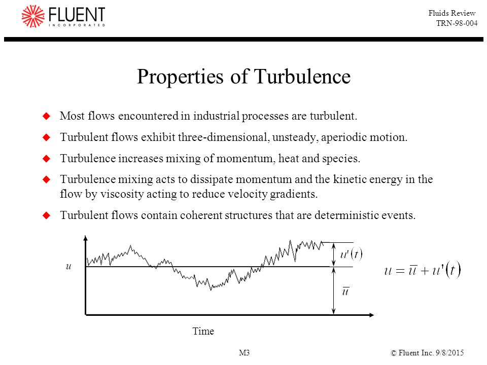 Properties of Turbulence