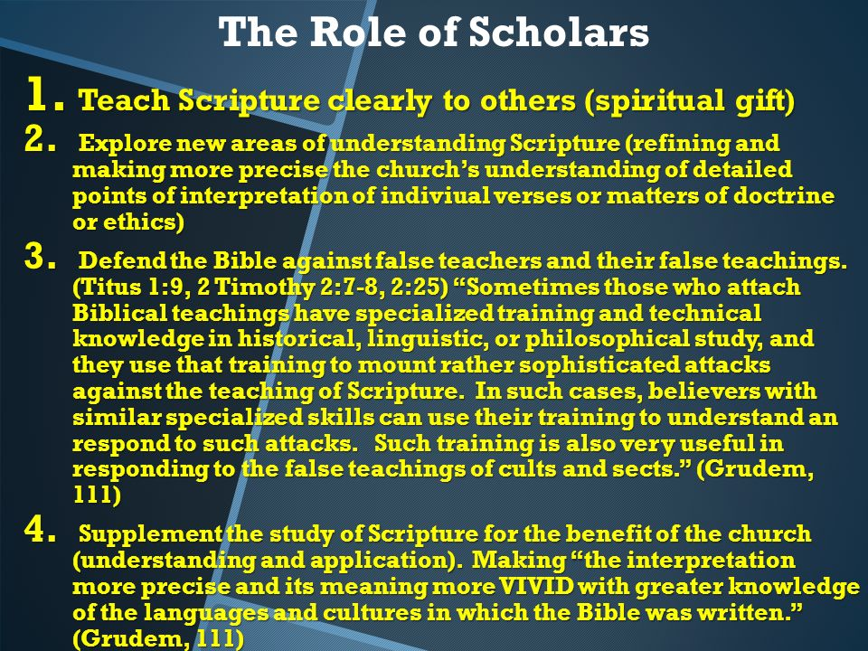 An introduction to biblical doctrine by wayne grudem ppt download the role of scholars teach scripture clearly to others spiritual gift negle Images