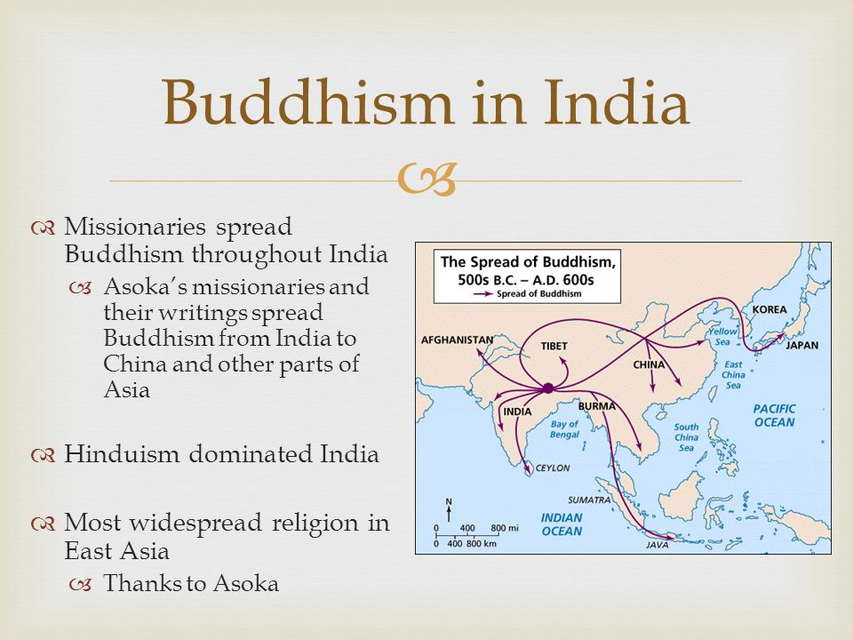 Buddhism in India Missionaries spread Buddhism throughout India