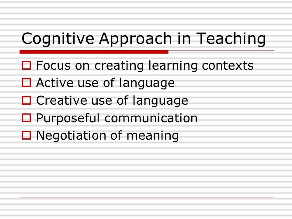 Cognitive Approach in Teaching