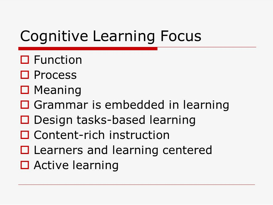 Cognitive Learning Focus