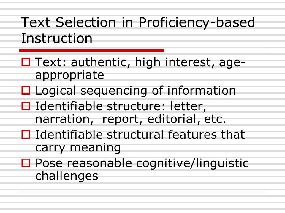 Text Selection in Proficiency-based Instruction