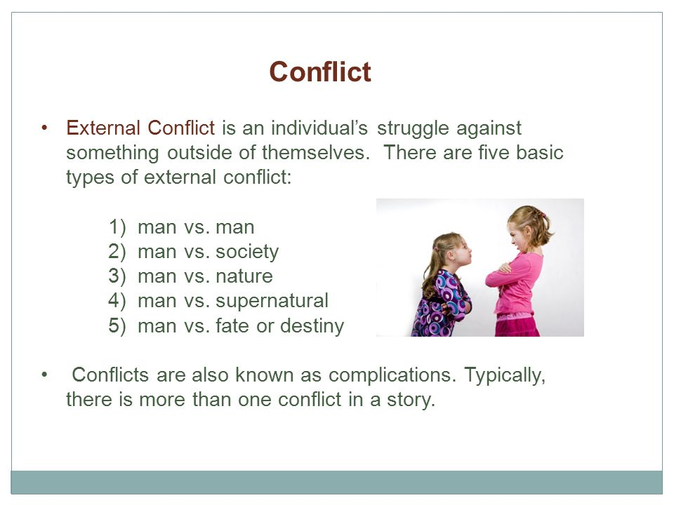 the three kinds of conflict within a story Plot is different from the story the inciting/initiating incident of the play must occur within the play itself three types of plots climactic.