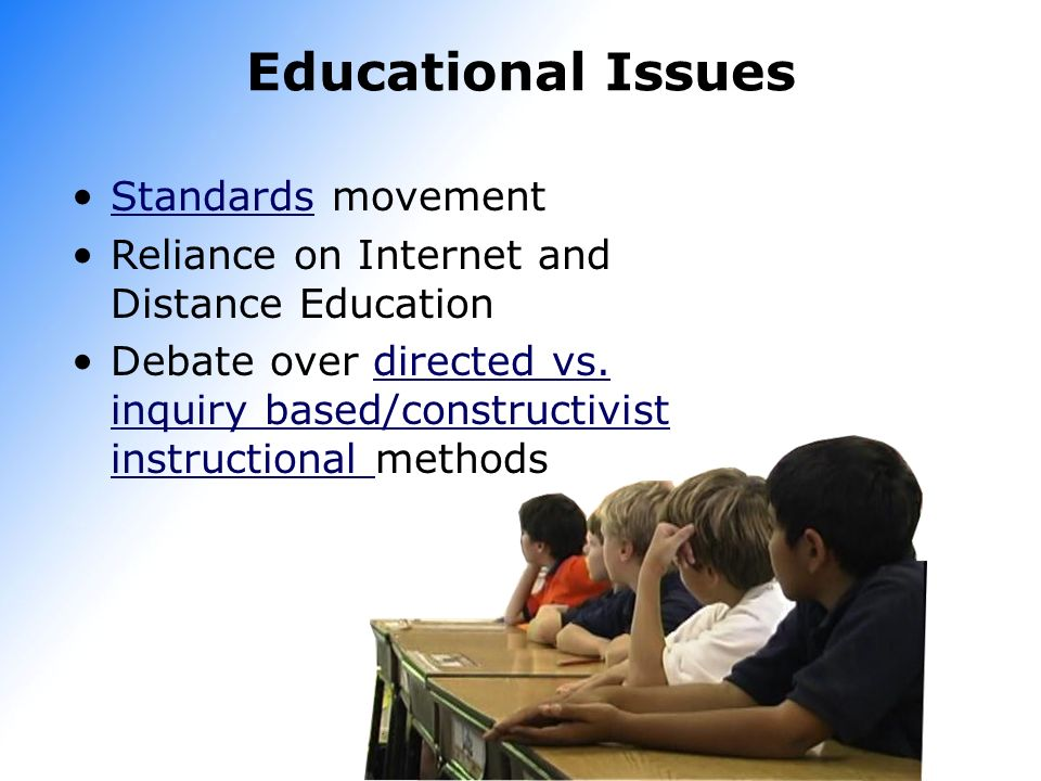 Educational Issues Standards movement