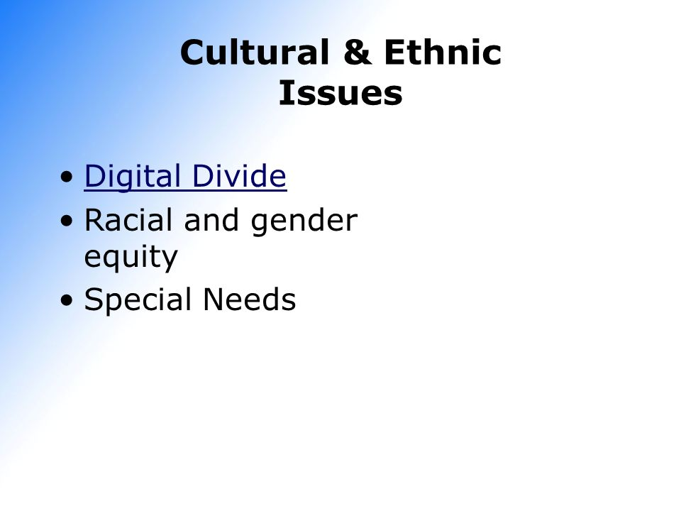 Cultural & Ethnic Issues