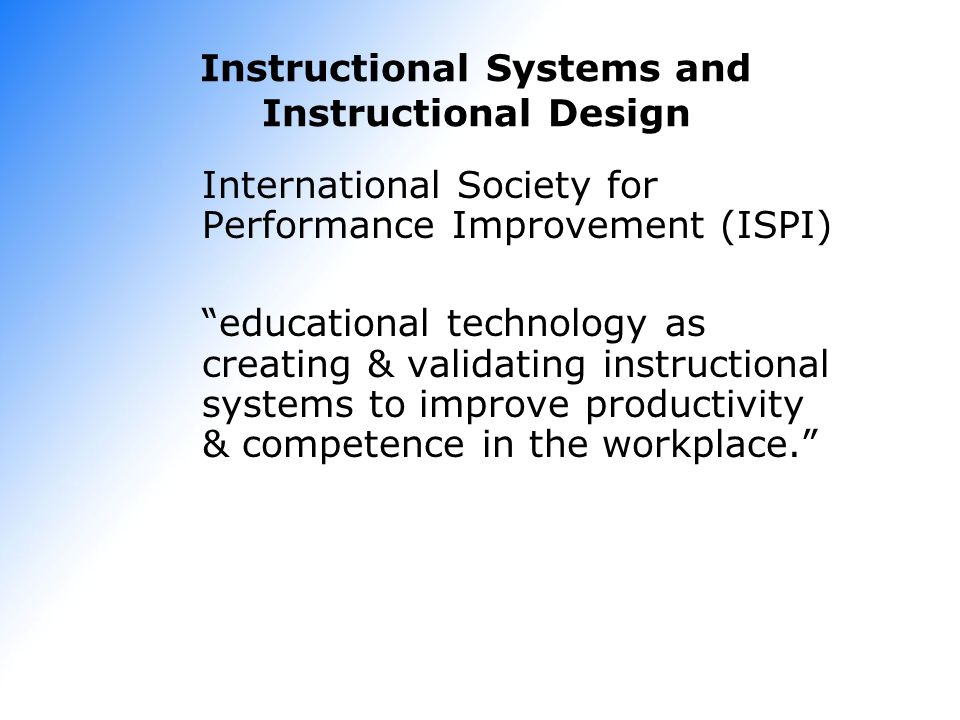 Instructional Systems and Instructional Design