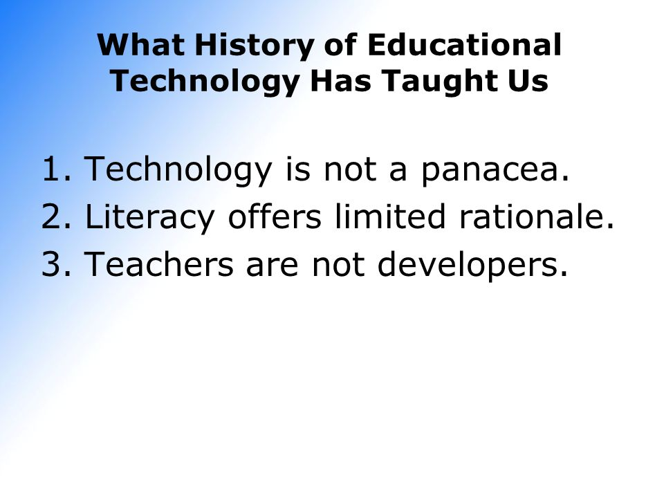 What History of Educational Technology Has Taught Us