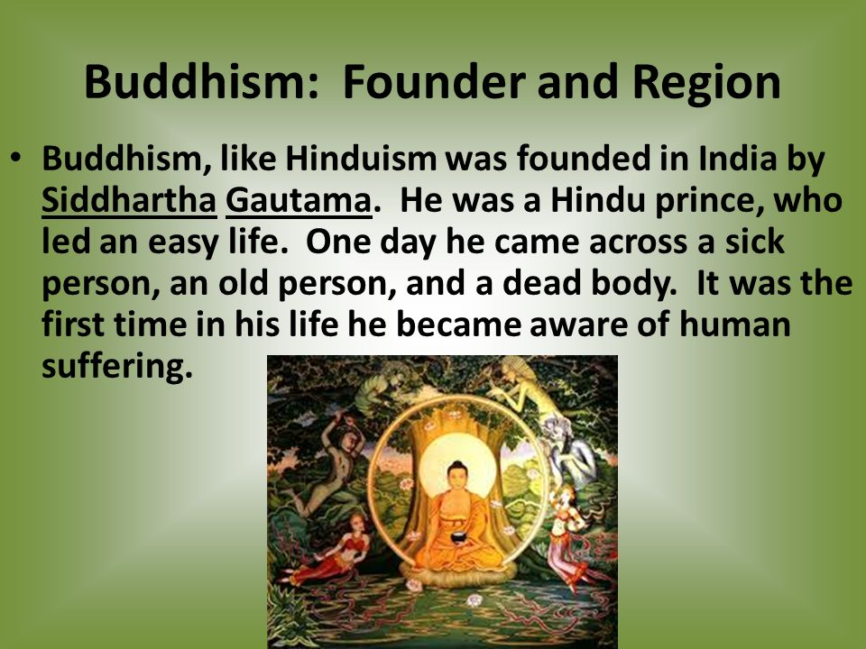 Buddhism: Founder and Region