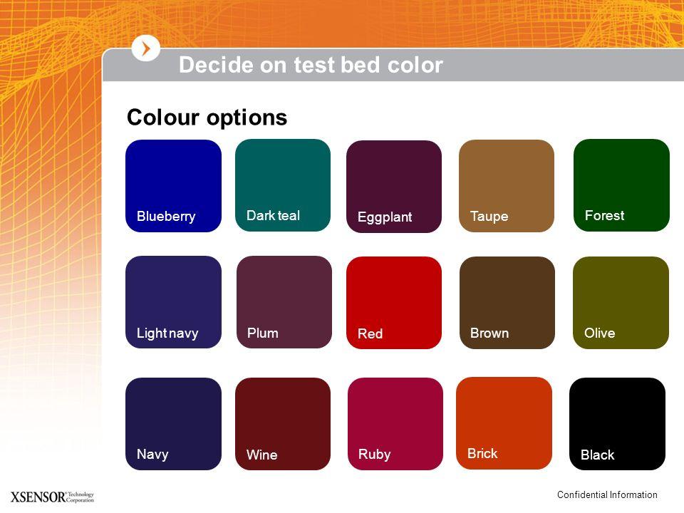 Decide on test bed color