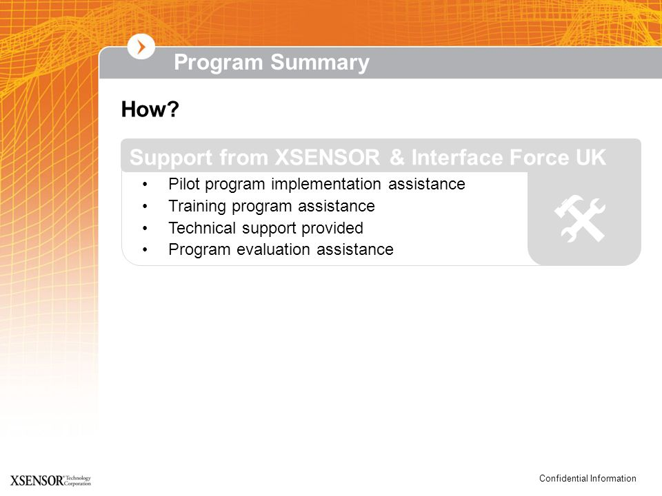  Program Summary How Support from XSENSOR & Interface Force UK