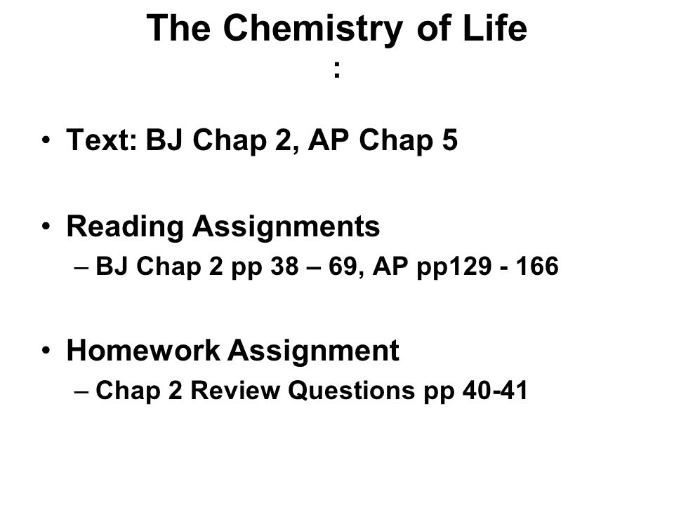 the chemistry of life text bj chap ap chap reading the chemistry of life text bj chap 2 ap chap 5 reading assignments