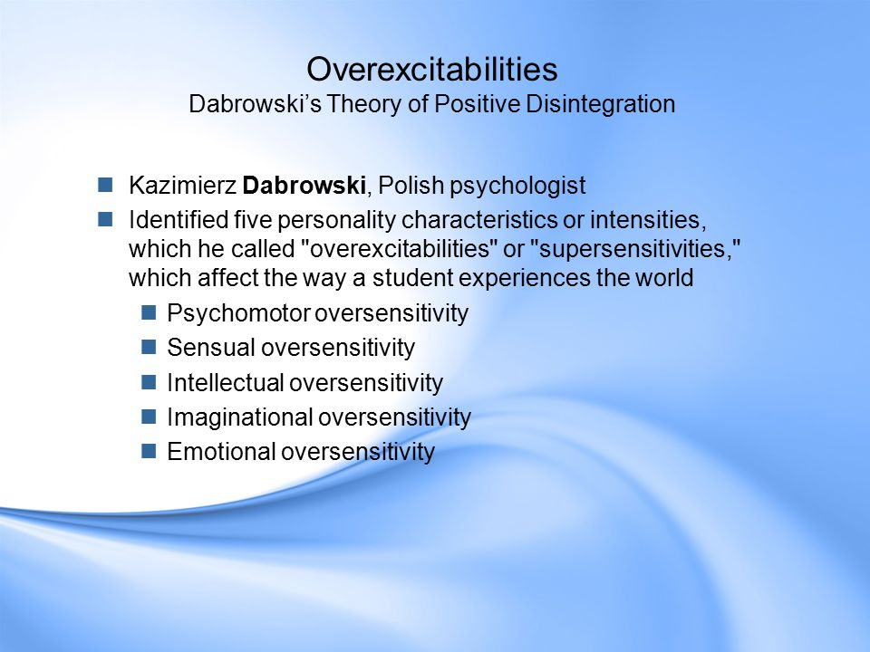 Dabrowski S Overexcitabilities And Emotional Intensity In Gifted Kids