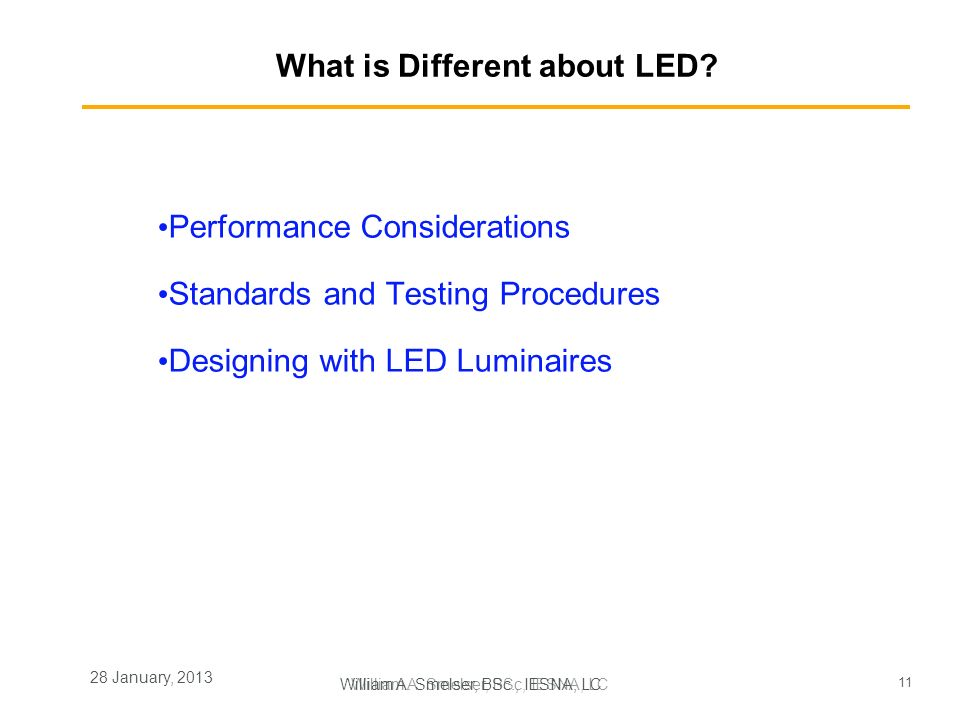 What is Different about LED