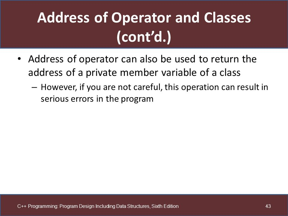 Address of Operator and Classes (cont'd.)