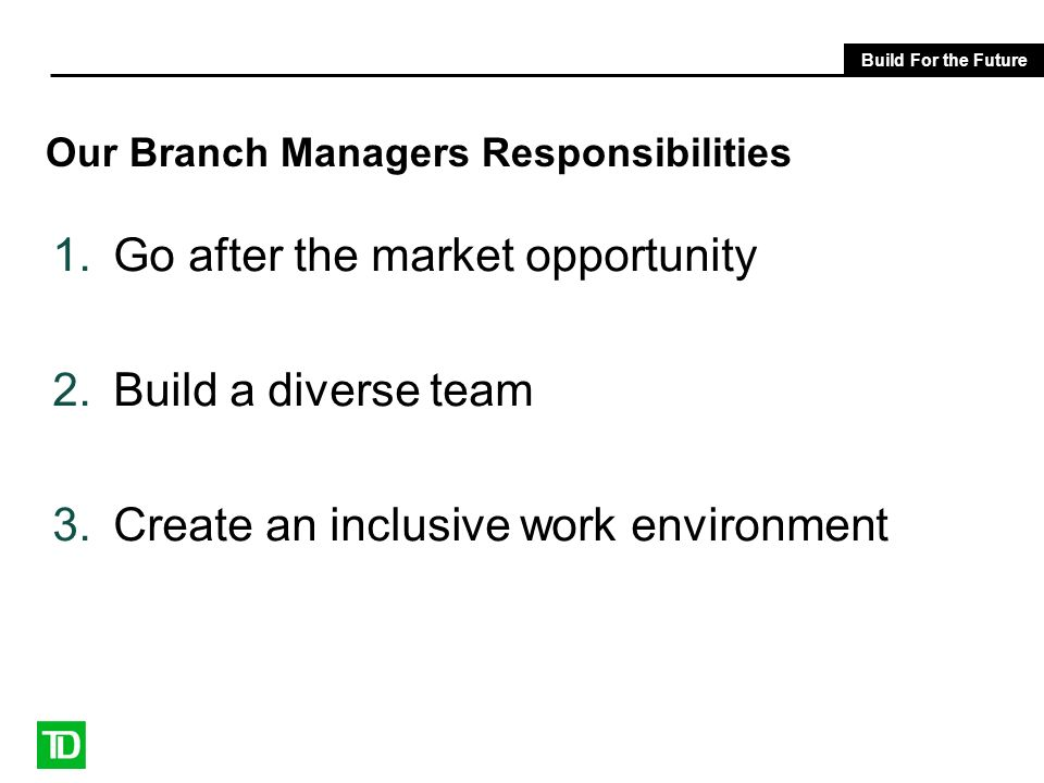 Our Branch Managers Responsibilities