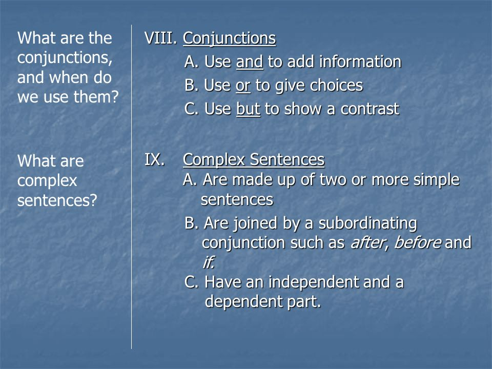What are the conjunctions, and when do we use them