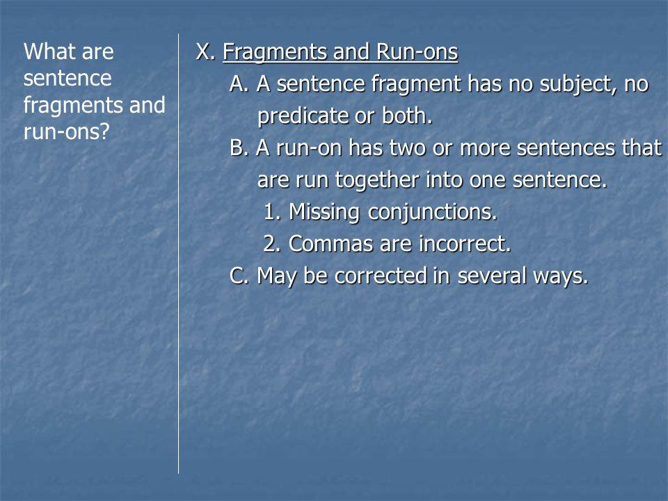 What are sentence fragments and run-ons