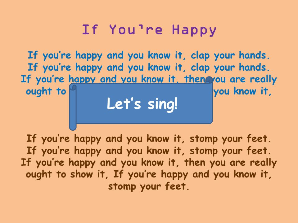 If You're Happy Let's sing!