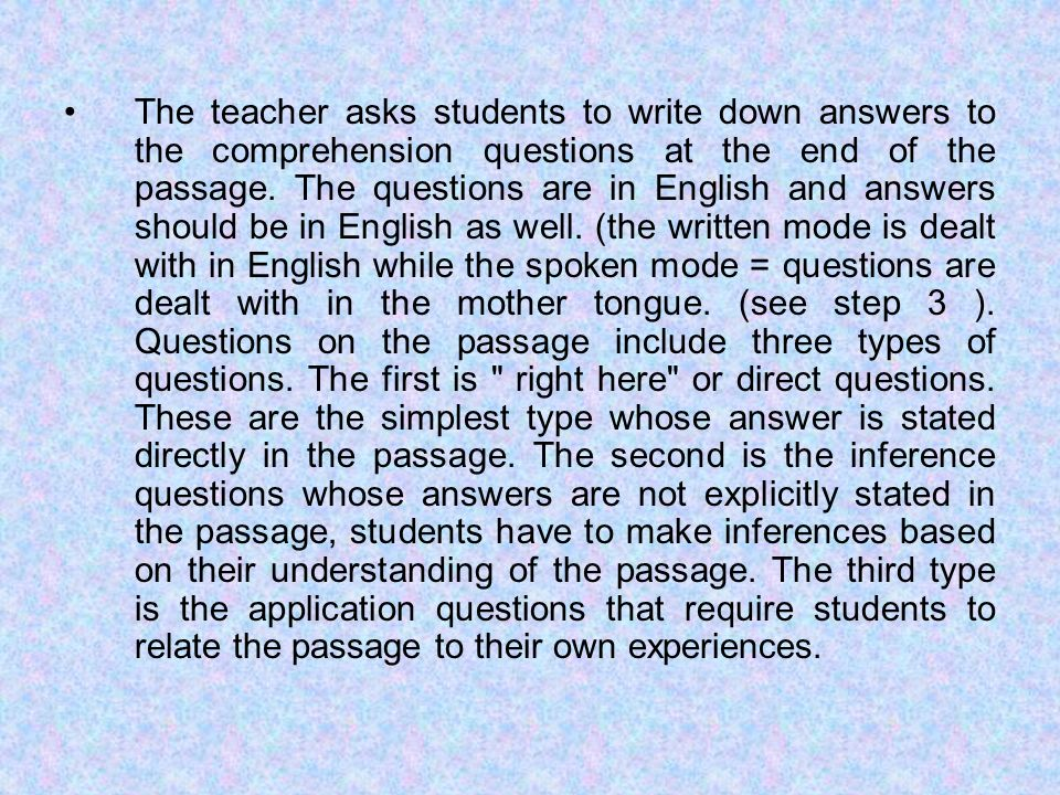 The teacher asks students to write down answers to the comprehension questions at the end of the passage.