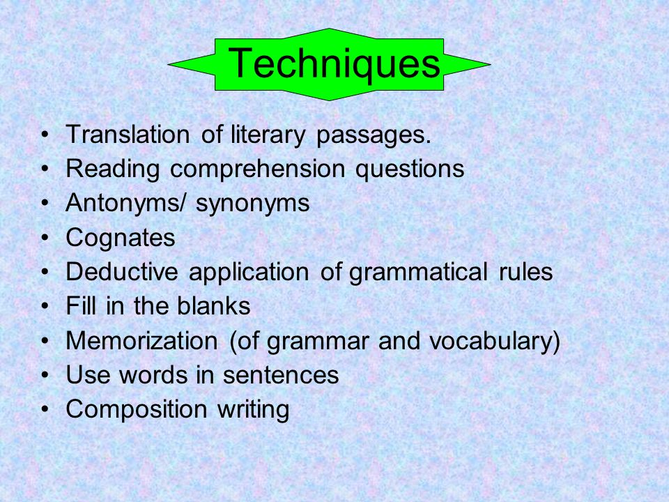 Techniques Translation of literary passages.