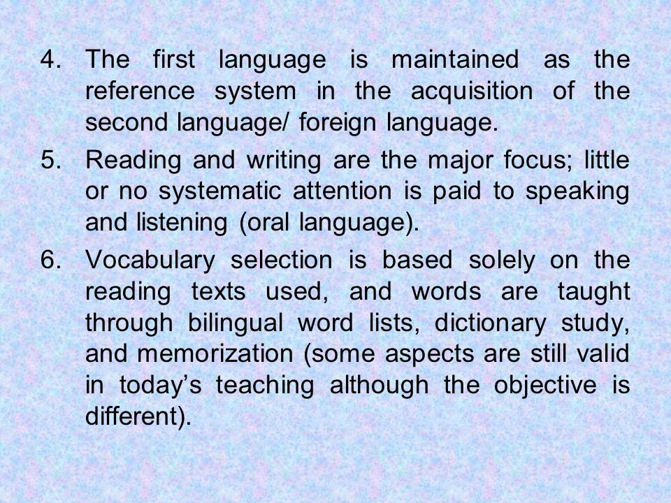 The first language is maintained as the reference system in the acquisition of the second language/ foreign language.