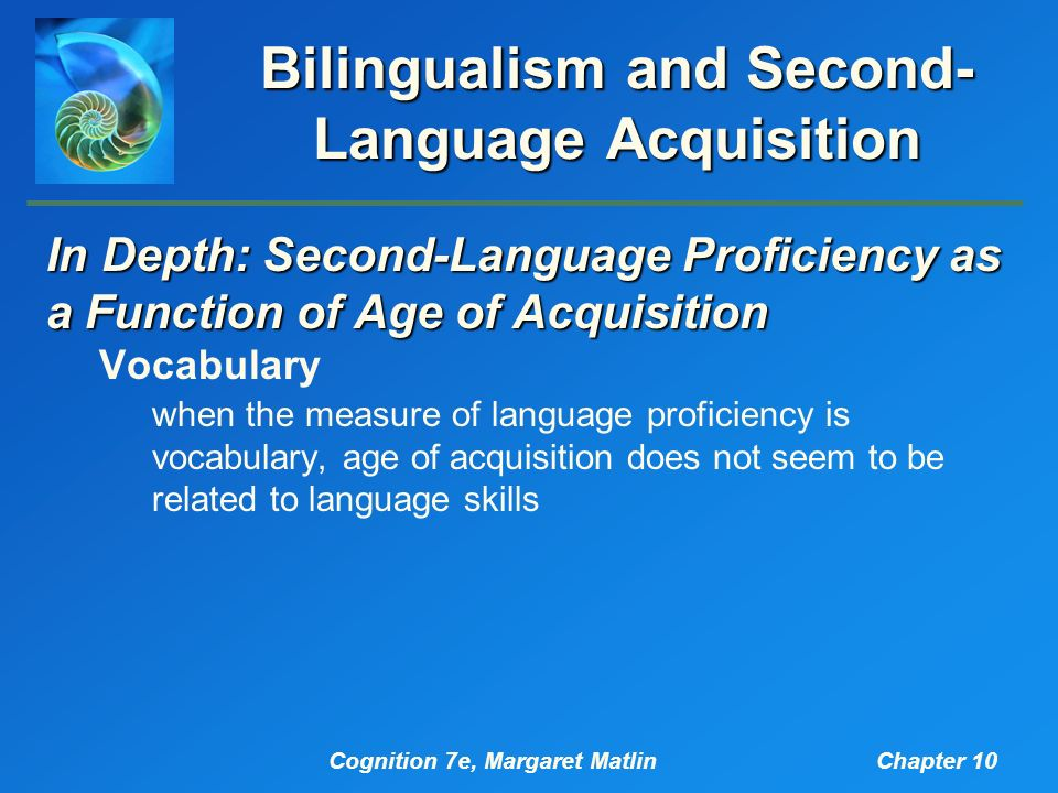 second language and bilingualism