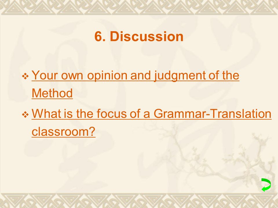 6. Discussion Your own opinion and judgment of the Method