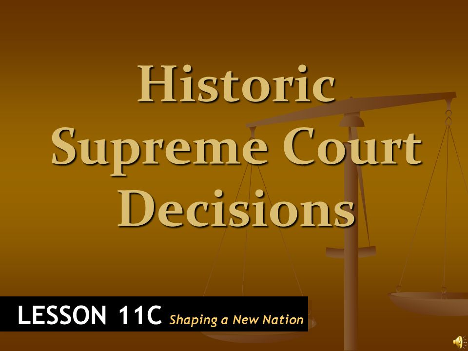 Historic Supreme Court Decisions - ppt video online download
