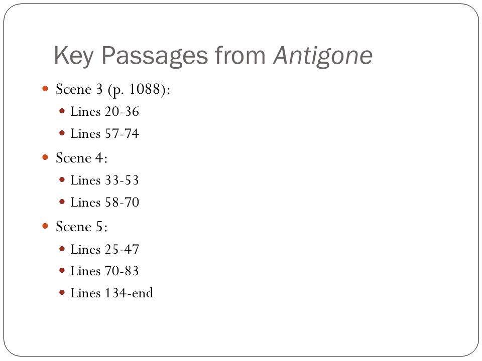 Key Passages from Antigone