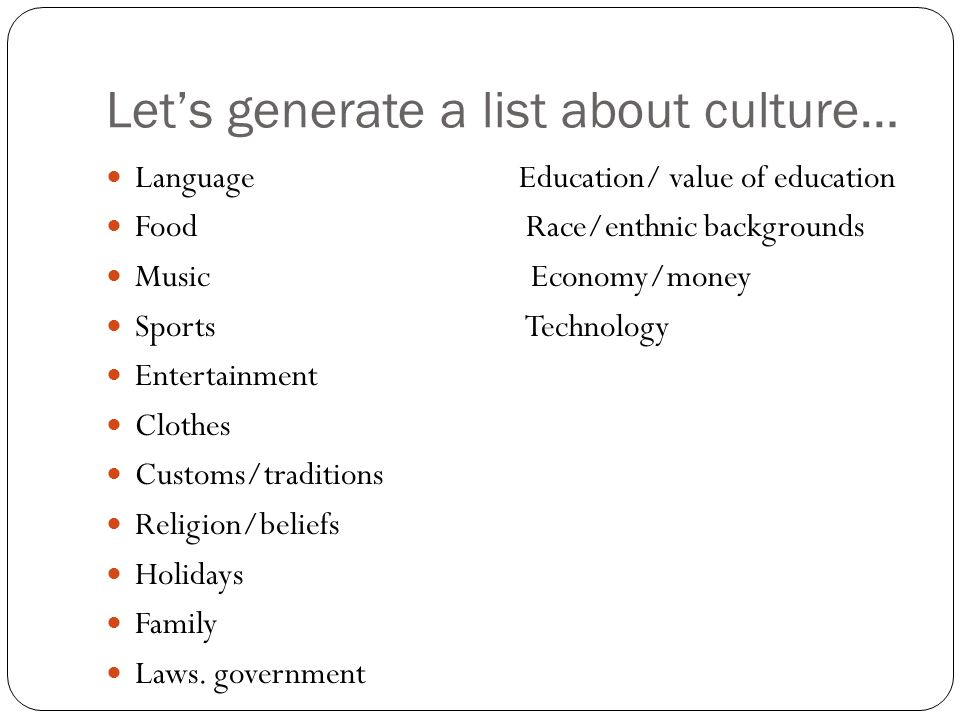 Let's generate a list about culture…