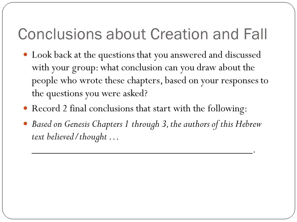 Conclusions about Creation and Fall