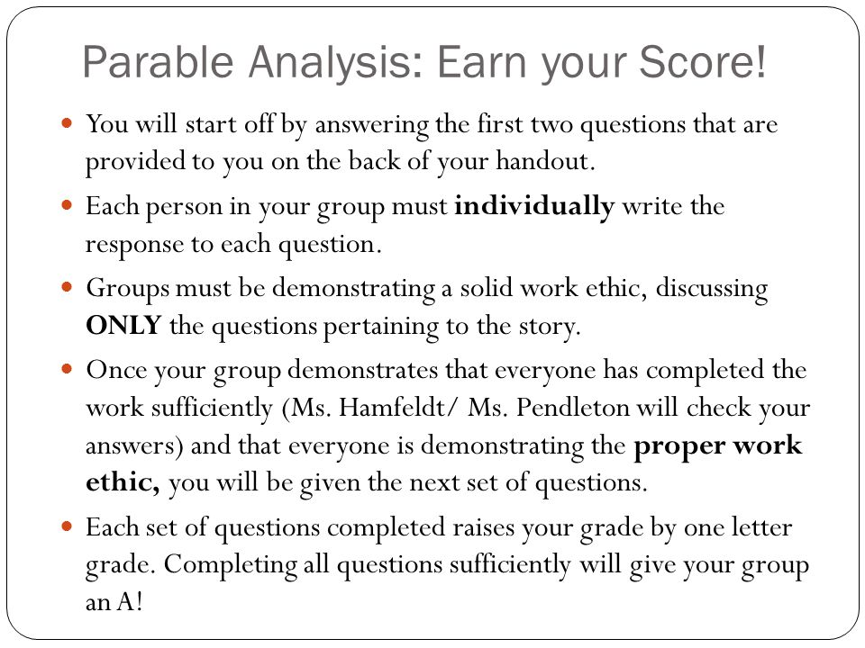 Parable Analysis: Earn your Score!