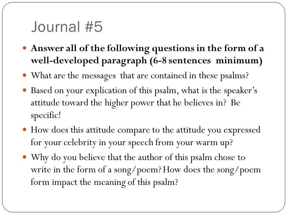 Journal #5 Answer all of the following questions in the form of a well-developed paragraph (6-8 sentences minimum)