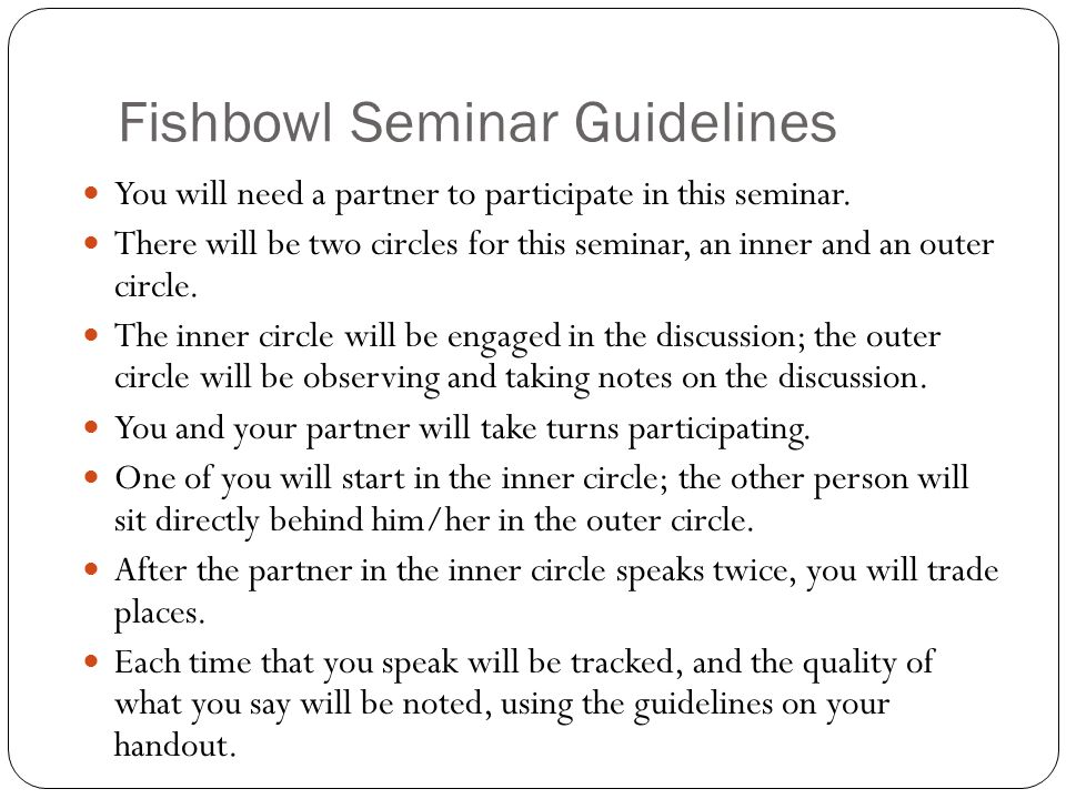Fishbowl Seminar Guidelines