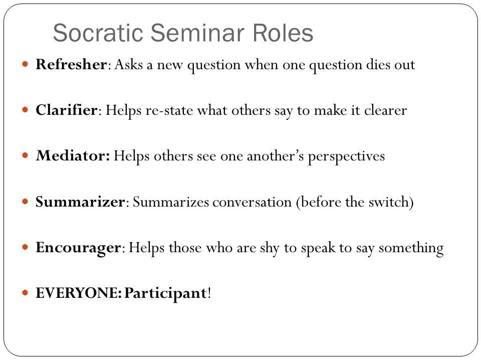 Socratic Seminar Roles