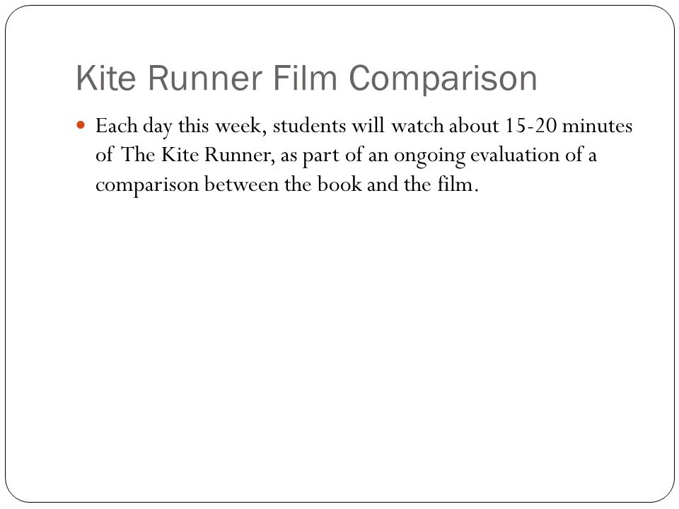 Kite Runner Film Comparison