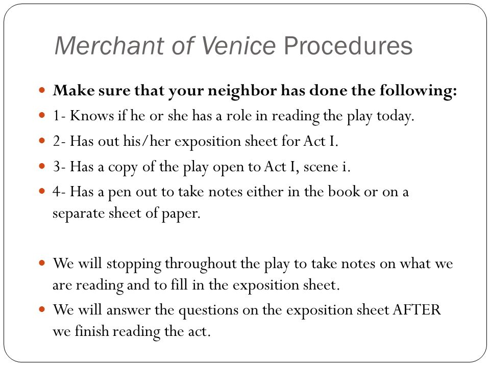 Merchant of Venice Procedures