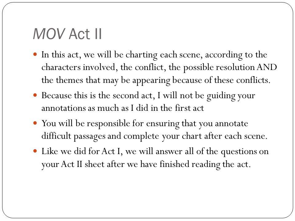 MOV Act II
