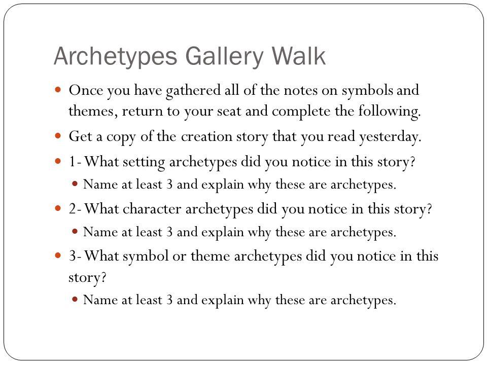 Archetypes Gallery Walk