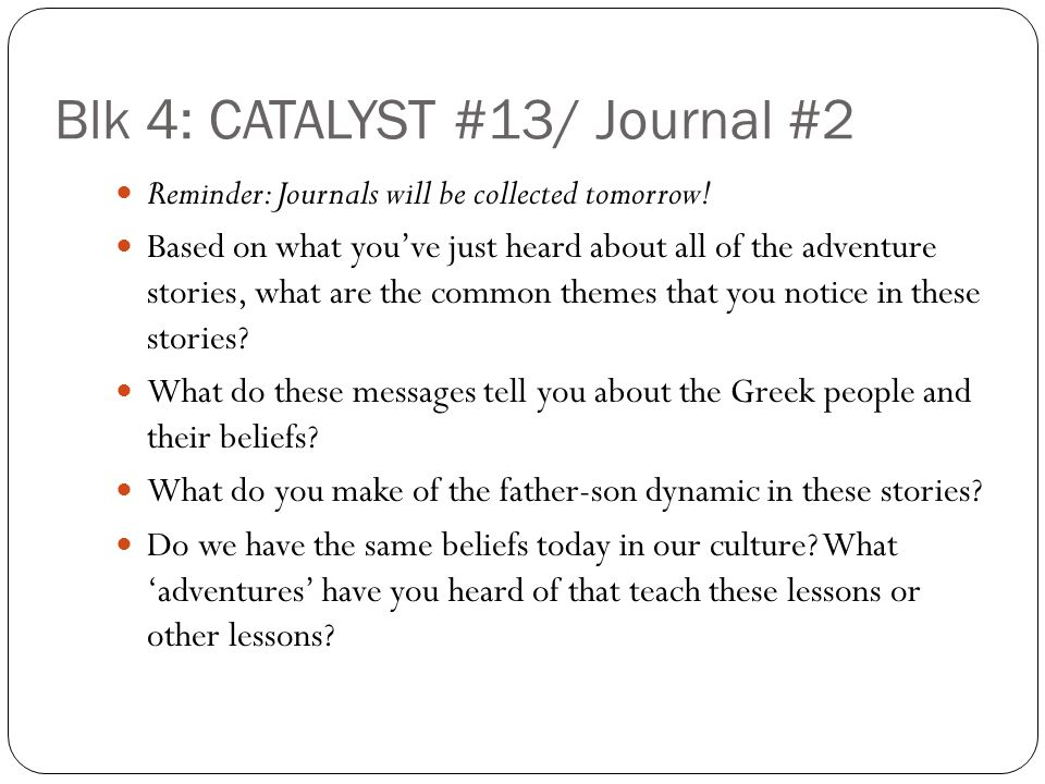 Blk 4: CATALYST #13/ Journal #2