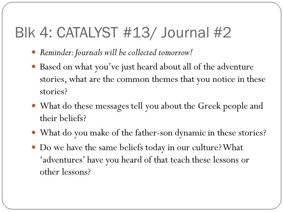 Blk 4: CATALYST #13/ Journal #2
