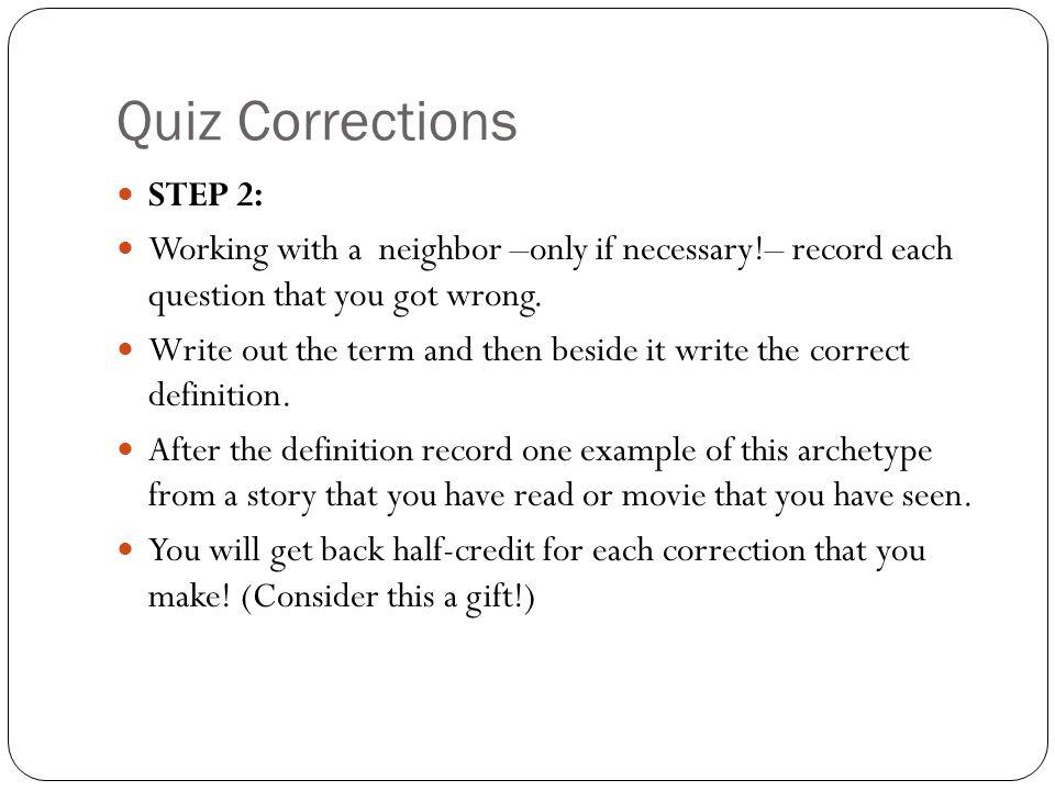 Quiz Corrections STEP 2:
