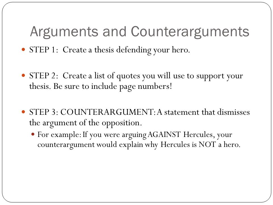 Arguments and Counterarguments
