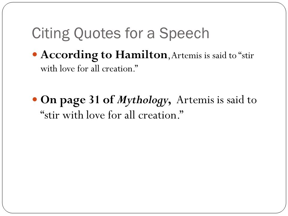 Citing Quotes for a Speech